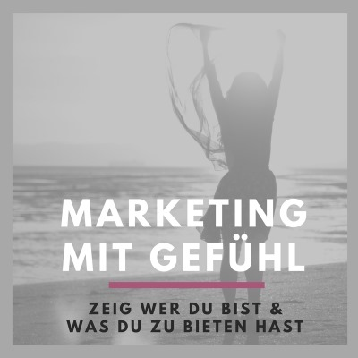 Marketing mit Gefühl