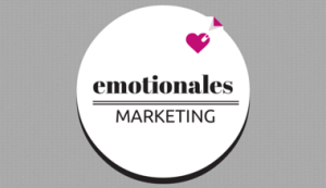 emotionales Marketing